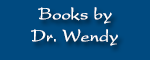 Books by Dr. Wendy